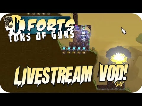 Forts Multiplayer Gameplay Livestream - Tons of Guns Awesome