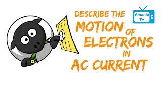 Electrons in AC Current Motion?