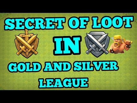 Clash of Clans ! LOOT SECRET IN GOLD AND SILVER LEAGUE! CIC