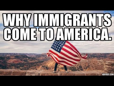 Why immigrants DREAM about coming to America