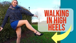 WALKING IN LOW AND HIGH HEELS