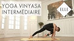 Cours de Yoga Vinyasa niveau Intermédiaire I ELLE Yoga