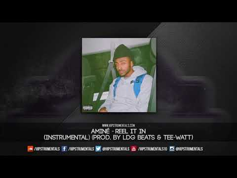 Aminé – Reel It In [Instrumental] (Prod. By LDG Beats & Tee-WaTT) + DL via @Hipstrumentals