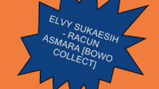 Download Mp3 Elvy Sukaesih -  Racun Asmara   Bowo Collect.