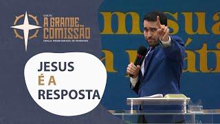 Jesus é a Resposta | Pr. Paulo Júnior