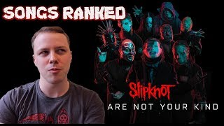 Slipknot - We Are Not Your Kind ReviewSongs Ranked