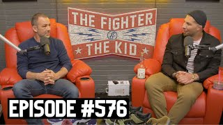 The Fighter and The Kid - Episode 576