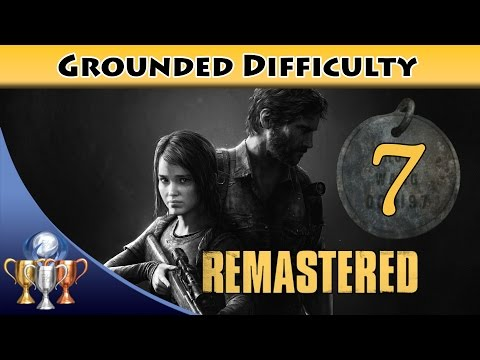 The Last of Us Remastered Grounded Walkthrough [PS4] Chapter 6 - Sewers / Suburbs (All Collectibles)