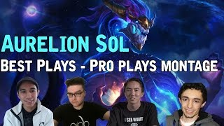 Aurelion Sol Best Plays - Pro plays montage