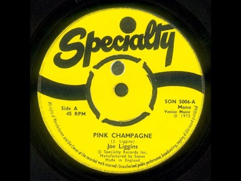 JOE LIGGINS & THE HONEYDRIPPERS  Pink Champagne