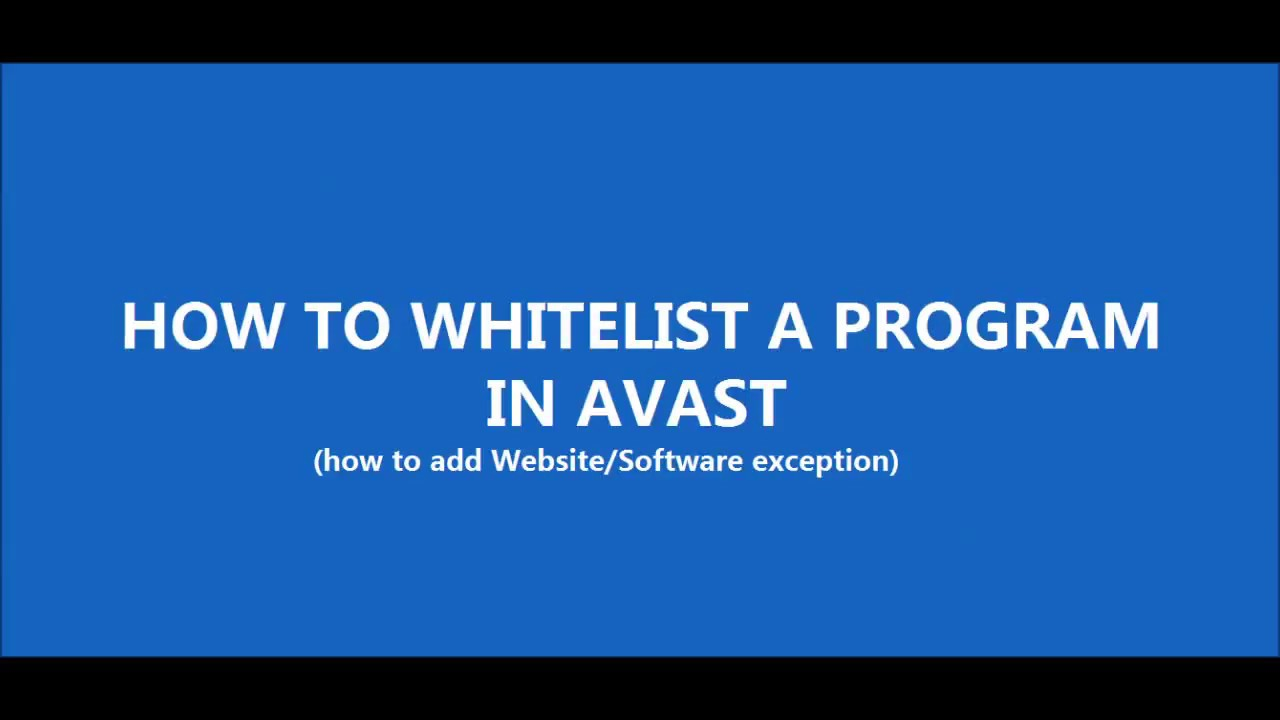 how to add programs to avast whitelist