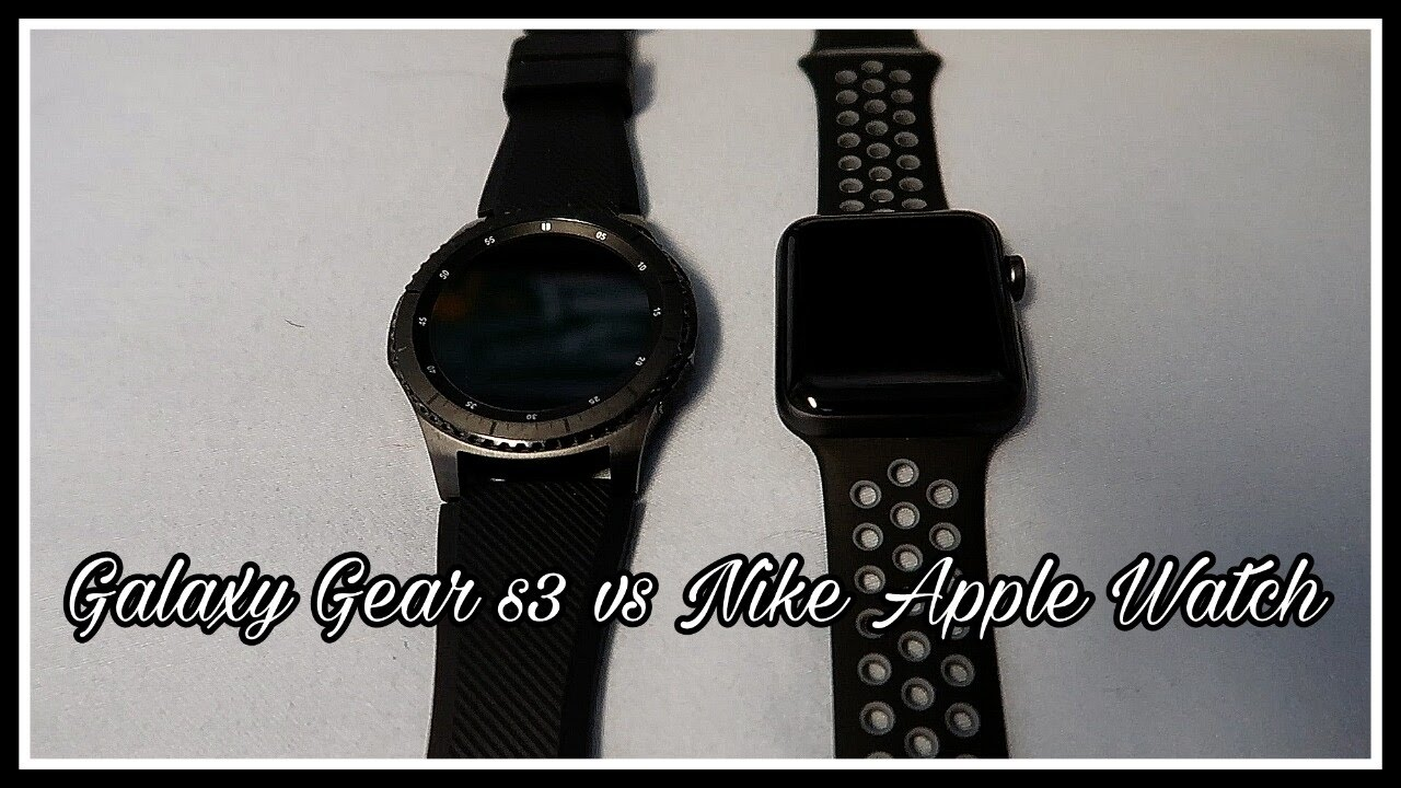 09e68c2b0651 Samsung Galaxy Gear S3 Frontier vs Apple Watch Nike Edition  hardware  comparison  - YouTube