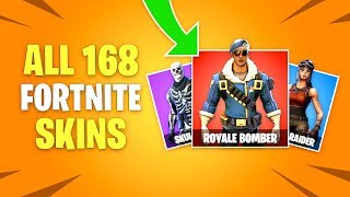ALL 168 Fortnite Battle Royale Skins