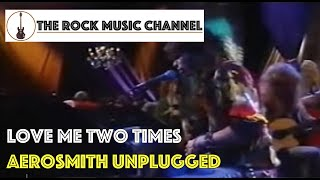 03 Aerosmith Unplugged - Love Me Two Times