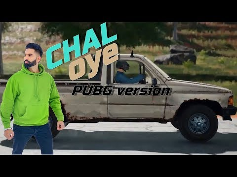 Chal Oye (Offcial Video)Parmish Verma|PUBG version  |Desi crew|Latest Punjabi song 2019