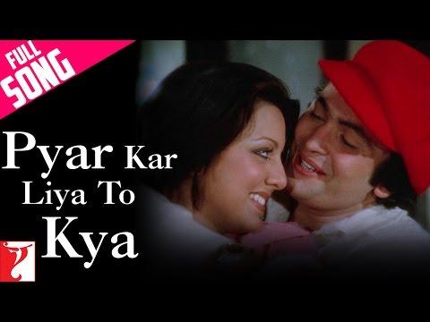 Pyar Kar Liya To Kya - Full Song | Kabhi Kabhie | Rishi Kapoor | Neetu Singh | Kishore Kumar