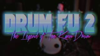 JIMMY KEEGAN | Drum Fu 2: The Legend of Tae Kwon Drum