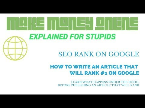How to make an article that will rank #1 in Google | Building awesome articles and keyword research