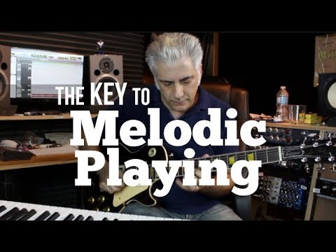 The KEY to MELODIC Playing