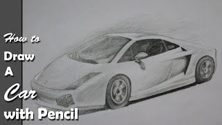 How to Draw A Car:  Lamborghini step by step with Pencil