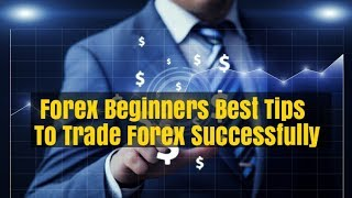 Trade Forex Guide for Beginners Mental Control Tips & Techniques to Maximize Profits