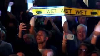 Wet Wet Wet - Love Is All Around (Live in Glasgow, 2018)