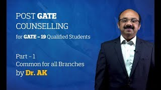 Post GATE Counseling for GATE-2019 Qualified Students- Part 1 Common for all branches