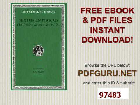 Sextus Empiricus Outlines of Pyrrhonism Loeb Classical Library No  273