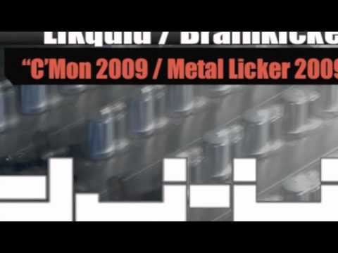 Brainkicker - Metal Licker 2009 (Kayem & Likquid Remix)