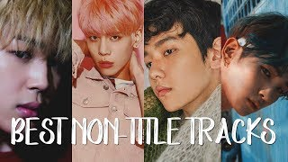 60 of the BEST KPop Non-Title Tracks EVER! #2