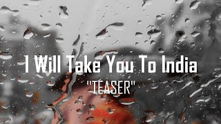Kamal Musallam - I Will Take You To India (Official Music Video) [TEASER]