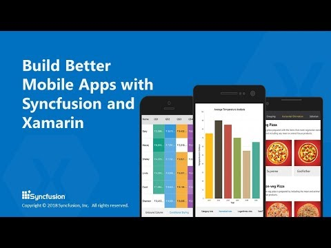 Build Better Mobile Apps with Syncfusion and Xamarin | Syncfusion Blogs