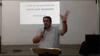 Estudo de Romanos  24/04/2018 - Introdução - 1ª Aula - Pr. Mário Jr.