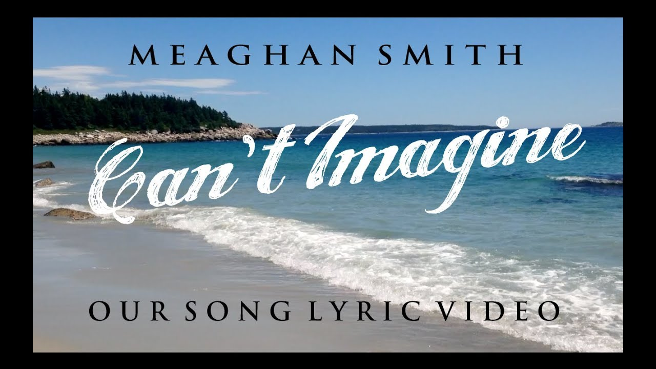 Download Our Song Can't Imagine - Lyric Video