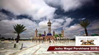 Khassida Jazbu Magal Porokhane 2015 Kourel 1 Hizbut Tarqyyah