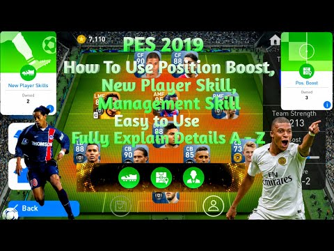 How To Use Position Boost, New Player Skill, Management Skill | PES 2019 By  Official Pes Master