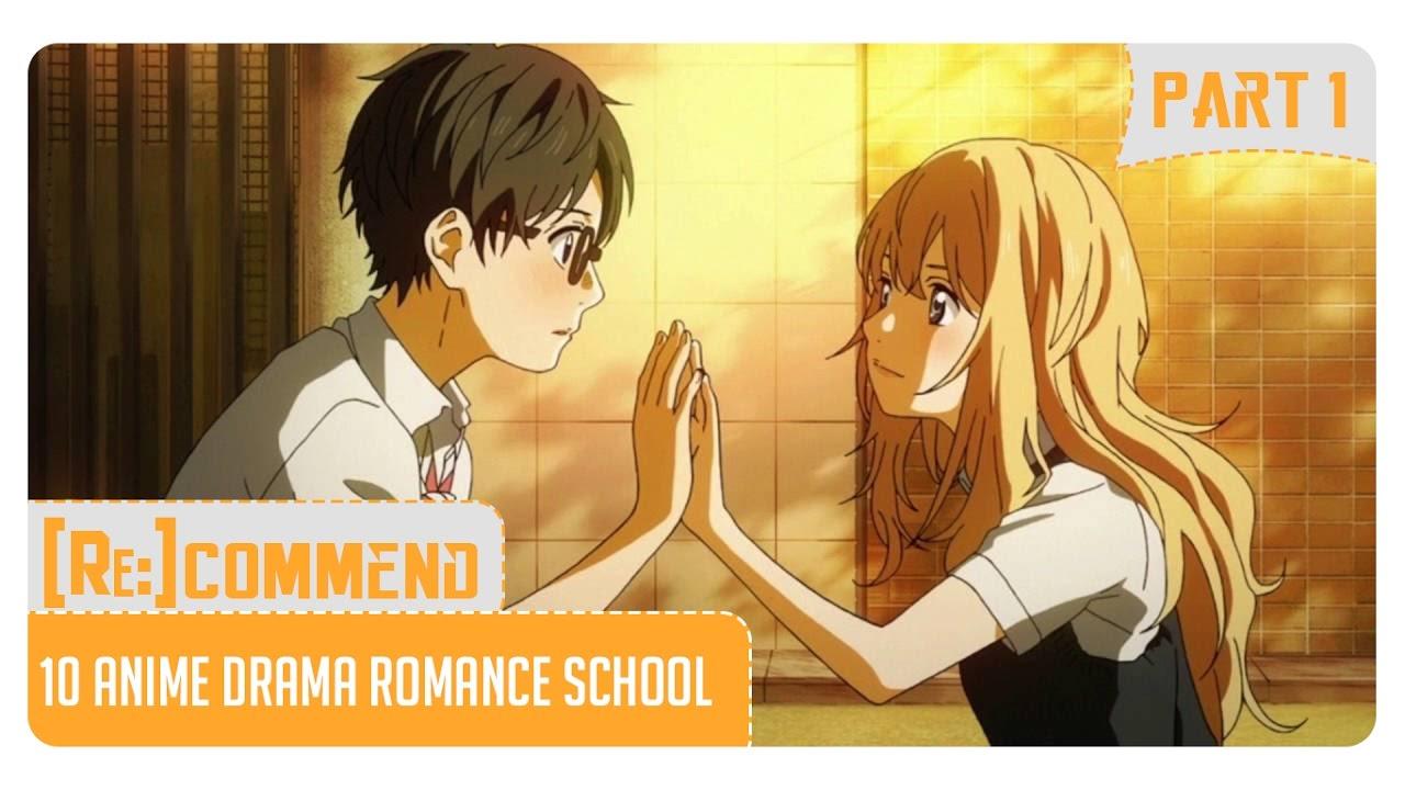 Rekomendasi 10 Anime Drama Romance Terbaik Part 1