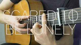 Martin Garrix & Dua Lipa - Scared To Be Lonely - Fingerstyle Guitar Cover