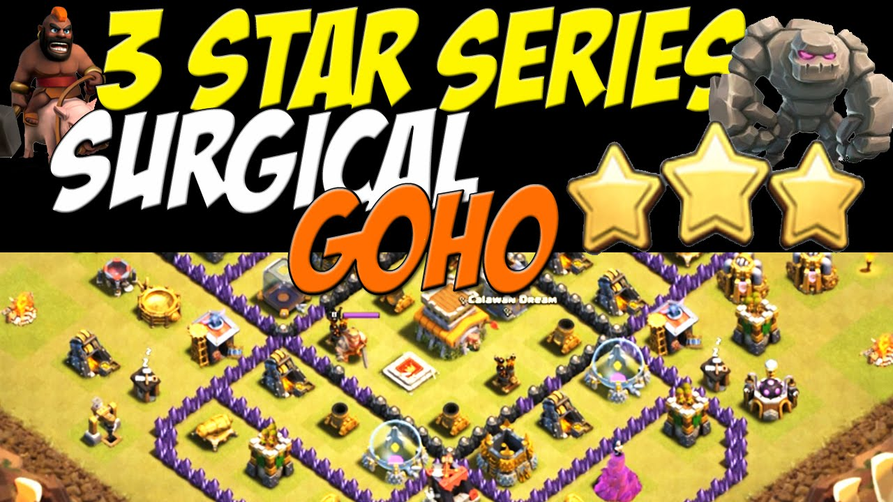 Star series th 8 surgical goho attack strategy vs th 8 war base 33
