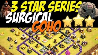 3 Star Series: TH 8 Surgical Goho Attack Strategy vs TH 8 War Base #33   Clash of Clans
