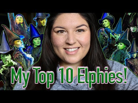 My Top 10 Elphabas from WICKED London! 💚