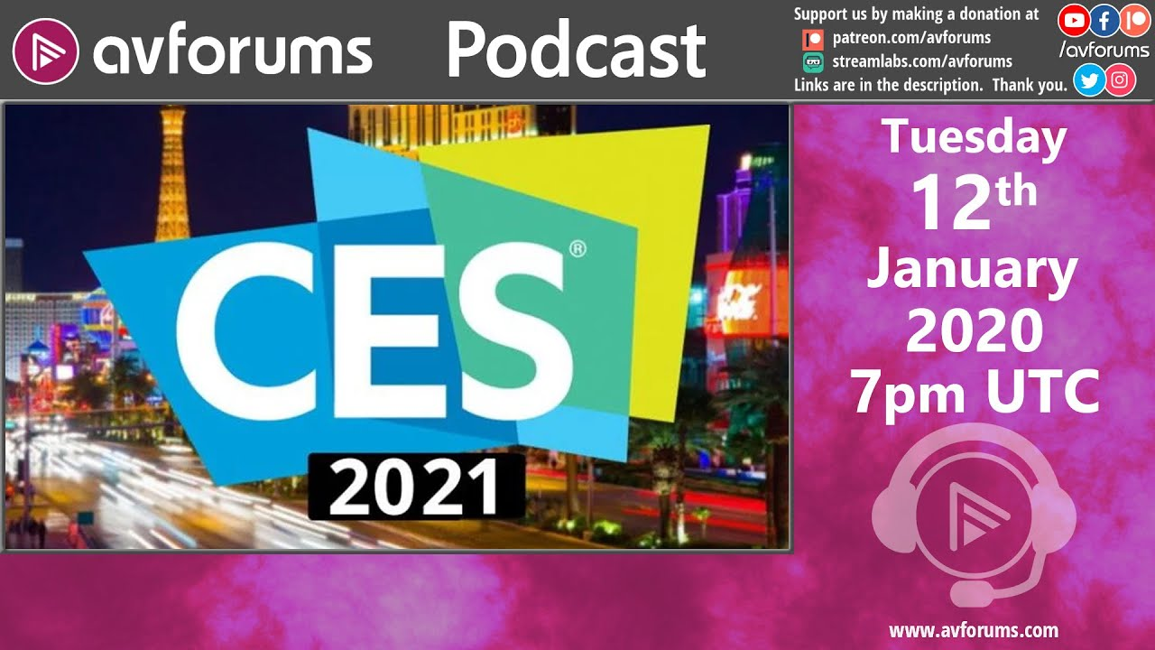 Podcast: CES 2021 Special - Sony, LG, Panasonic, Samsung, TCL and Hisense TV news and more...