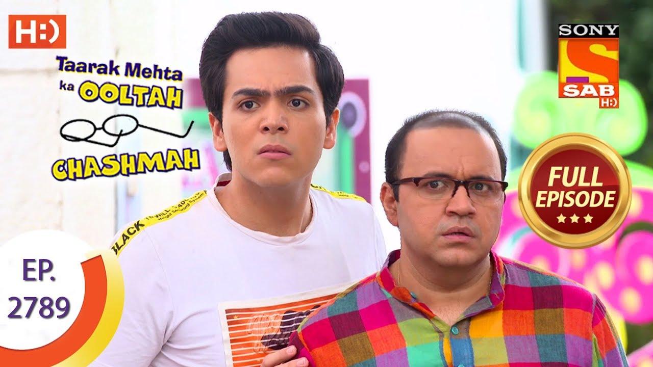 Taarak Mehta Ka Ooltah Chashmah - Ep 2789 - Full Episode - 5th August, 2019
