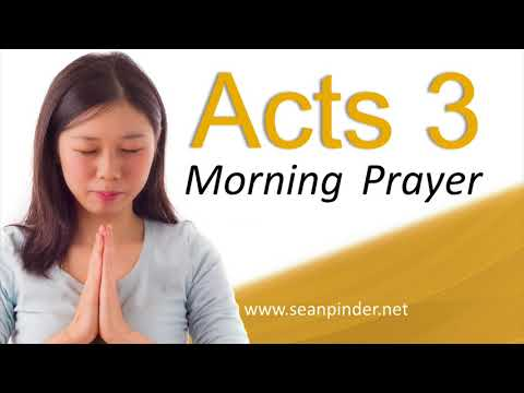 THERE IS POWER IN THE NAME OF JESUS - ACTS 3 - HEALING PRAYER - MORNING PRAYER