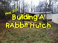 Building a Rabbit Hutch
