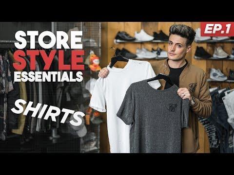 Store Styles Essentials | T-Shirt & Dress Shirt Basics for MEN | EPISODE 1