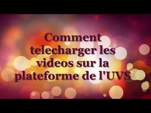 uvs : COMMENT TELECHARGER LES VIDEOS DE LA PLATEFORME