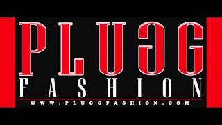 Plugg Fashion (Jingle)