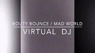 Bouty bounce - Virtual dj #2