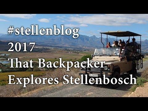 #Stellenblog 2017: That Backpacker Explores Stellenbosch